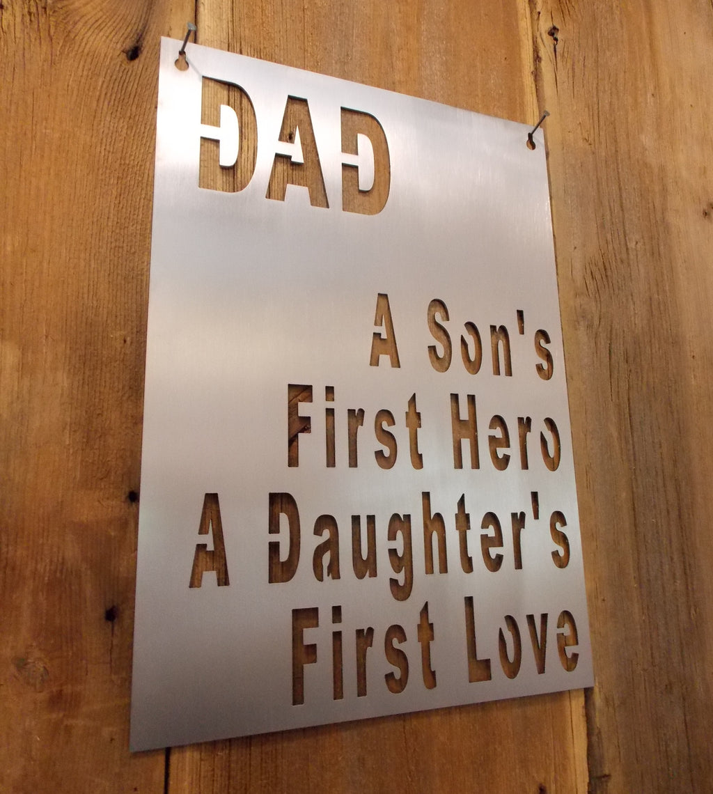 Fathers Day Special DAD A Son's First Hero A Daughters First Love Tribute Steel Plaque