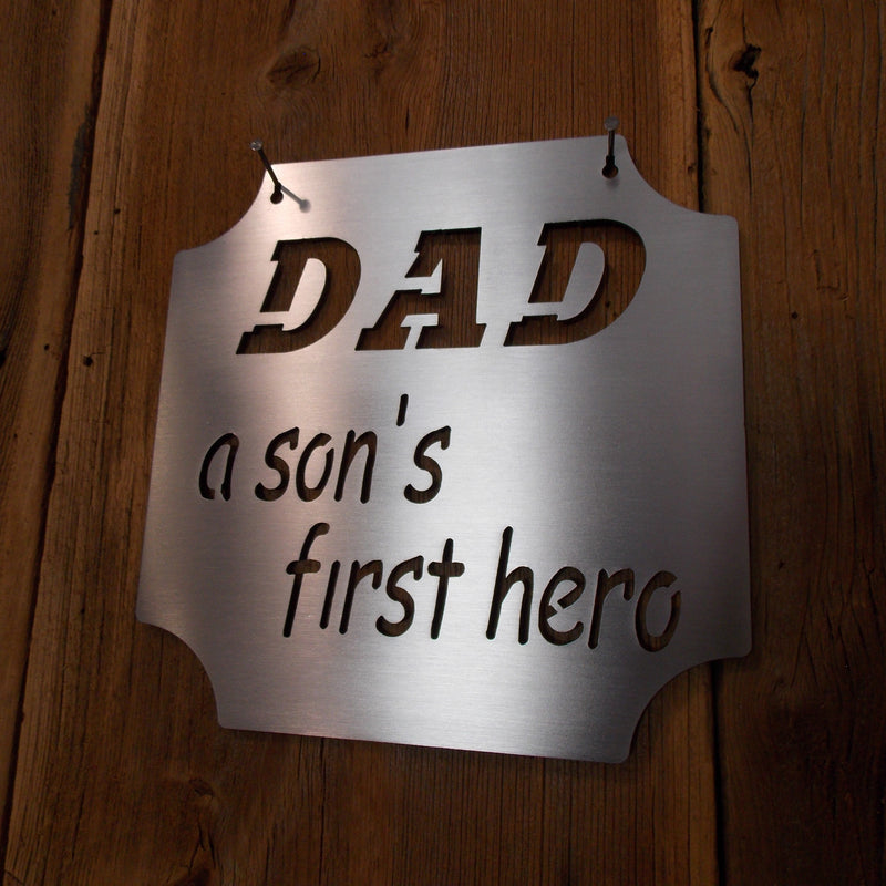 Fathers Day Special DAD A Son's First Hero Steel Plaque