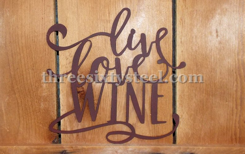 Live Love Wine Sign