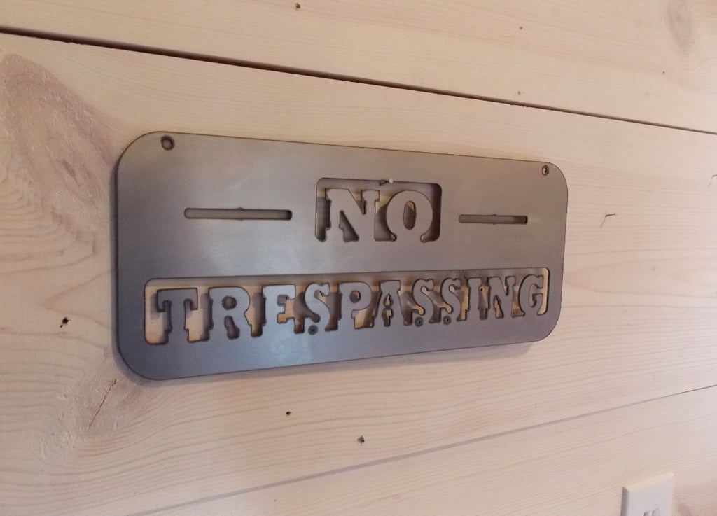 No Trespassing Steel Sign