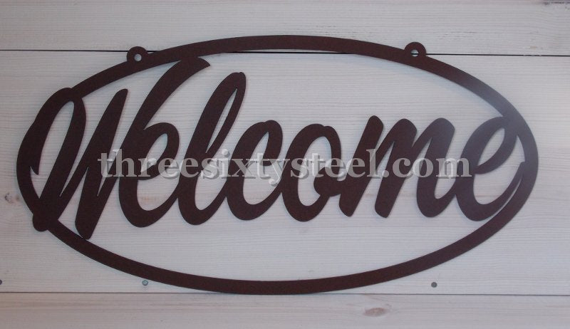 Custom Welcome Steel Sign