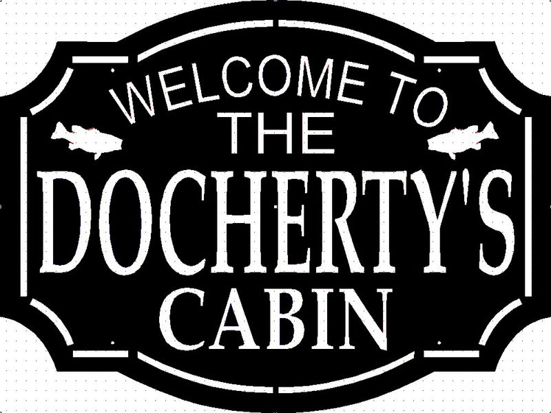 Custom Welcome to our cabin signs