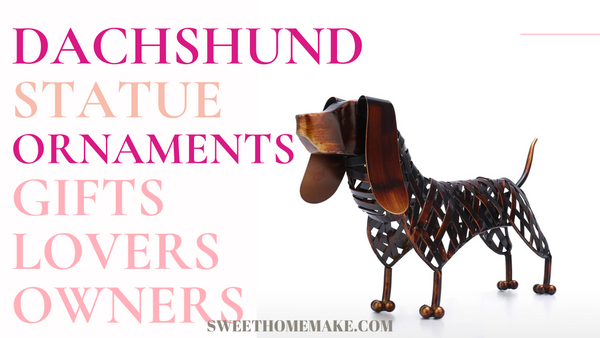 Dachshund Gifts and Ornaments Decor by Dog Statue
