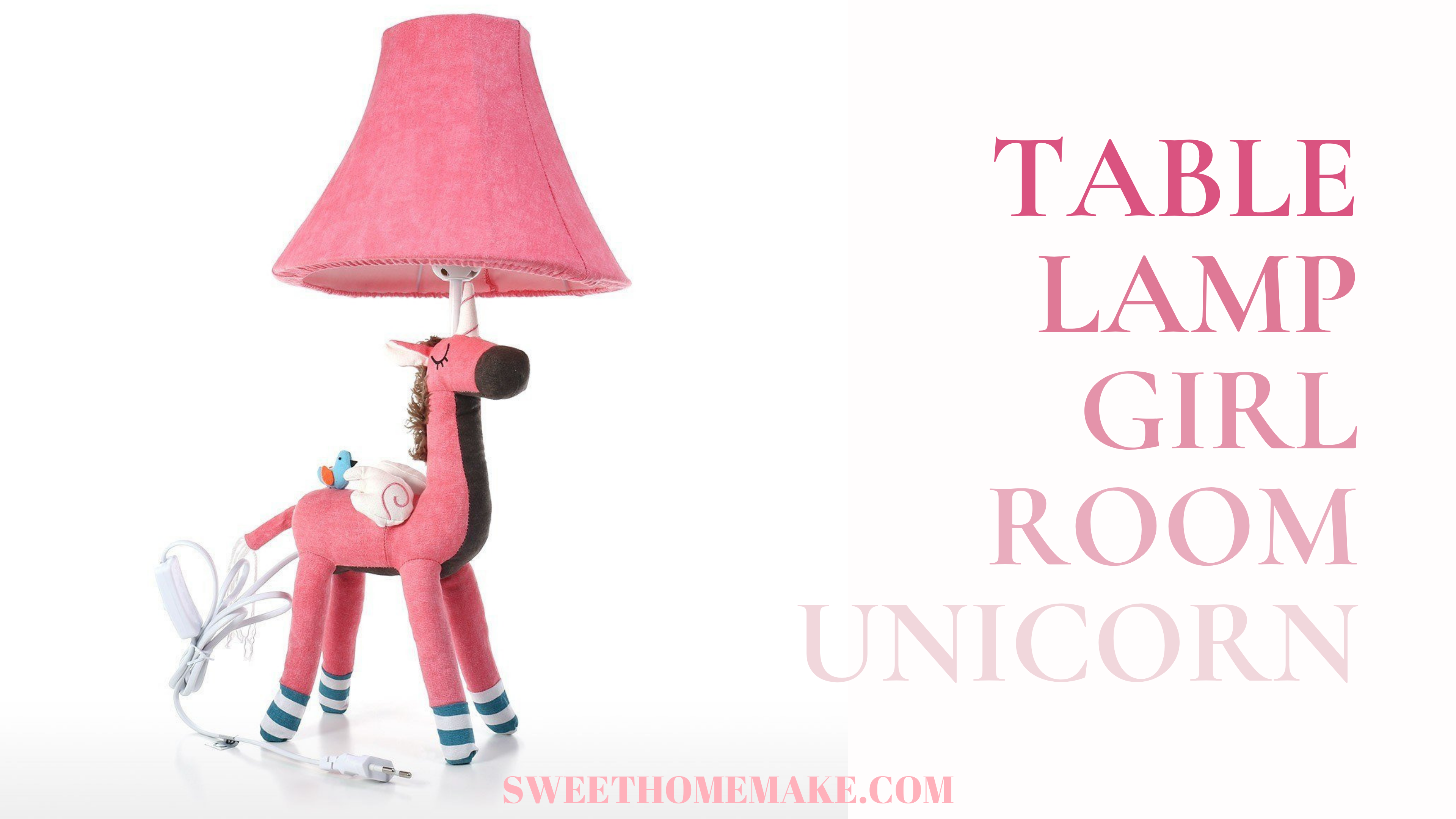 Girls Desk Lamp and Sweet Table lamp for Girl Room