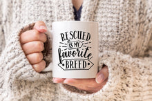 Rescued is My Favorite Breed Mug, Dog Gift, Funny Dog Coffee Mug