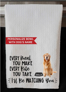 "PERSONALIZED Golden Retriever Dog Every Meal You Make, Every Bite You Take Kitchen Towel -16""x24"", Housewarming Gift"