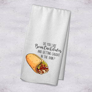 Do You Like Bean Enchiladas Deluxe Kitchen Towel