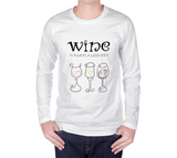 Wine is Always a Good Idea Long Sleeve T-shirt