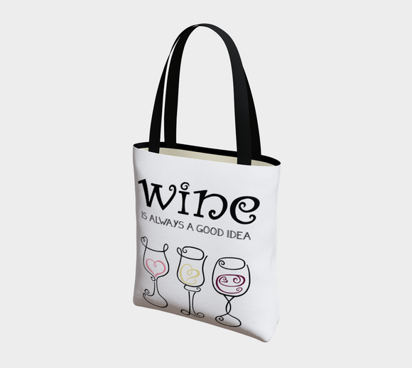 Wine is Always a Good Idea Basic Tote