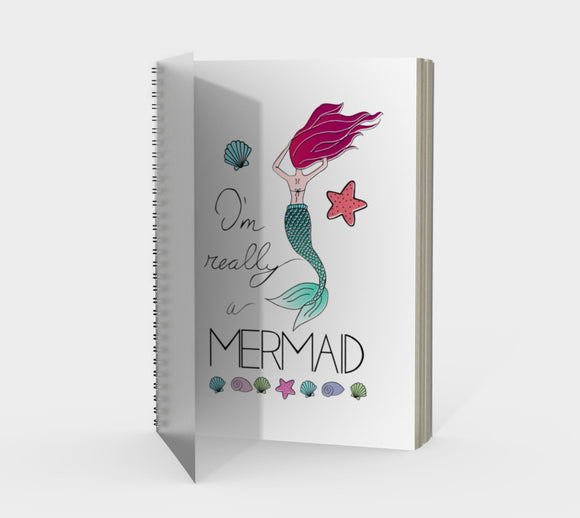 I'm Really a Mermaid Spiral Notebook