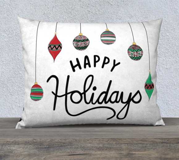 Happy Holidays Pillow Case - 26