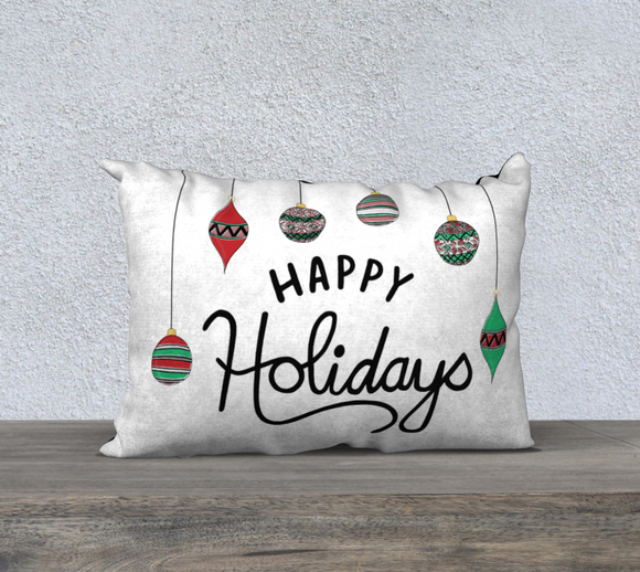 Happy Holidays Pillow Case - 20