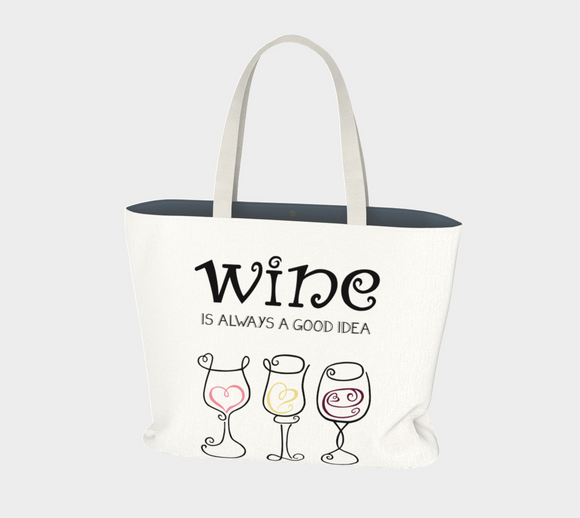 Wine is Always a Good Idea Market Tote
