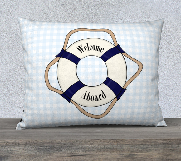 Welcome Aboard Pillow Case - 26