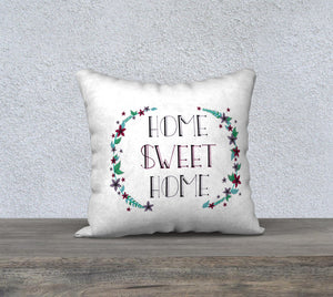 "Home Sweet Home Pillow Case - 18""x18"""