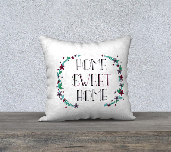 Home Sweet Home Pillow Case - 18