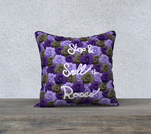 "Stop & Smell the Roses Pillow Case - 18""x18"""