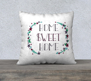 "Home Sweet Home Pillow Case - 22""x22"""