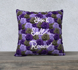 "Stop & Smell the Roses Pillow Case - 22""x22"""