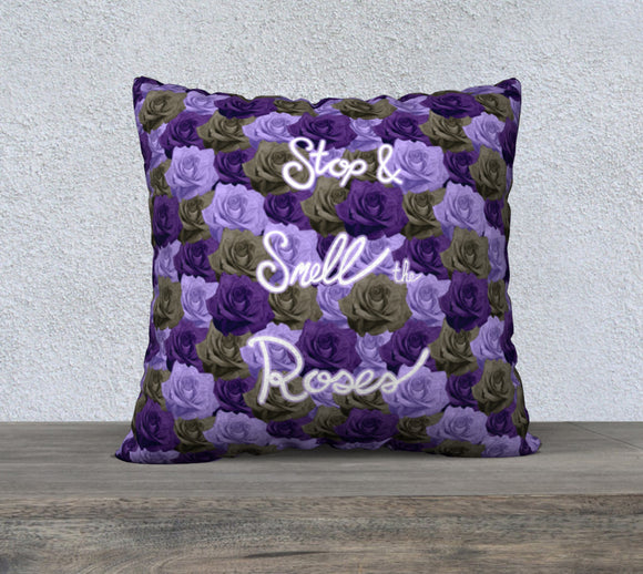 Stop & Smell the Roses Pillow Case - 22
