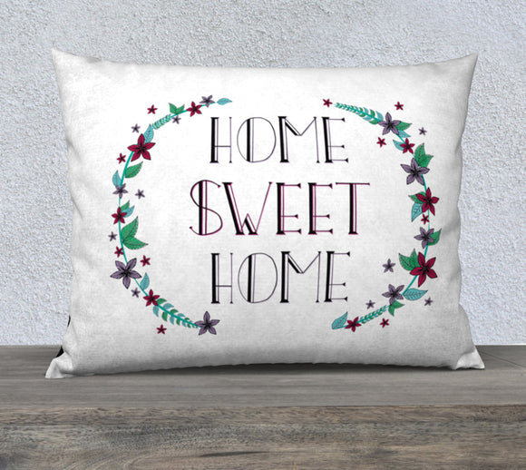 Home Sweet Home Pillow Case - 26