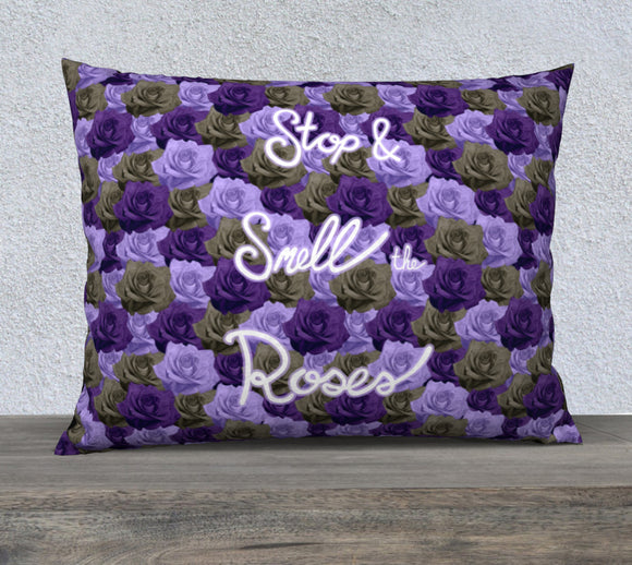 Stop & Smell the Roses Pillow Case - 26