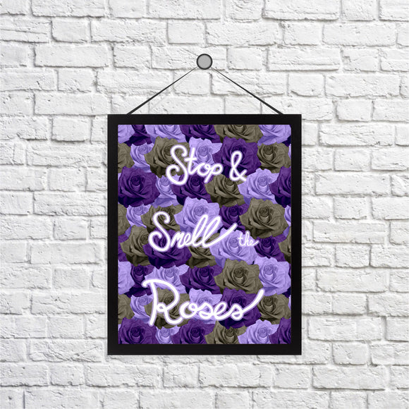 Stop & Smell the Roses Print