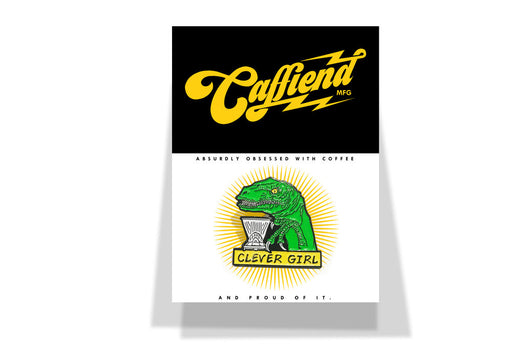 Department of Brewology Caffiend Clever Girl Pin
