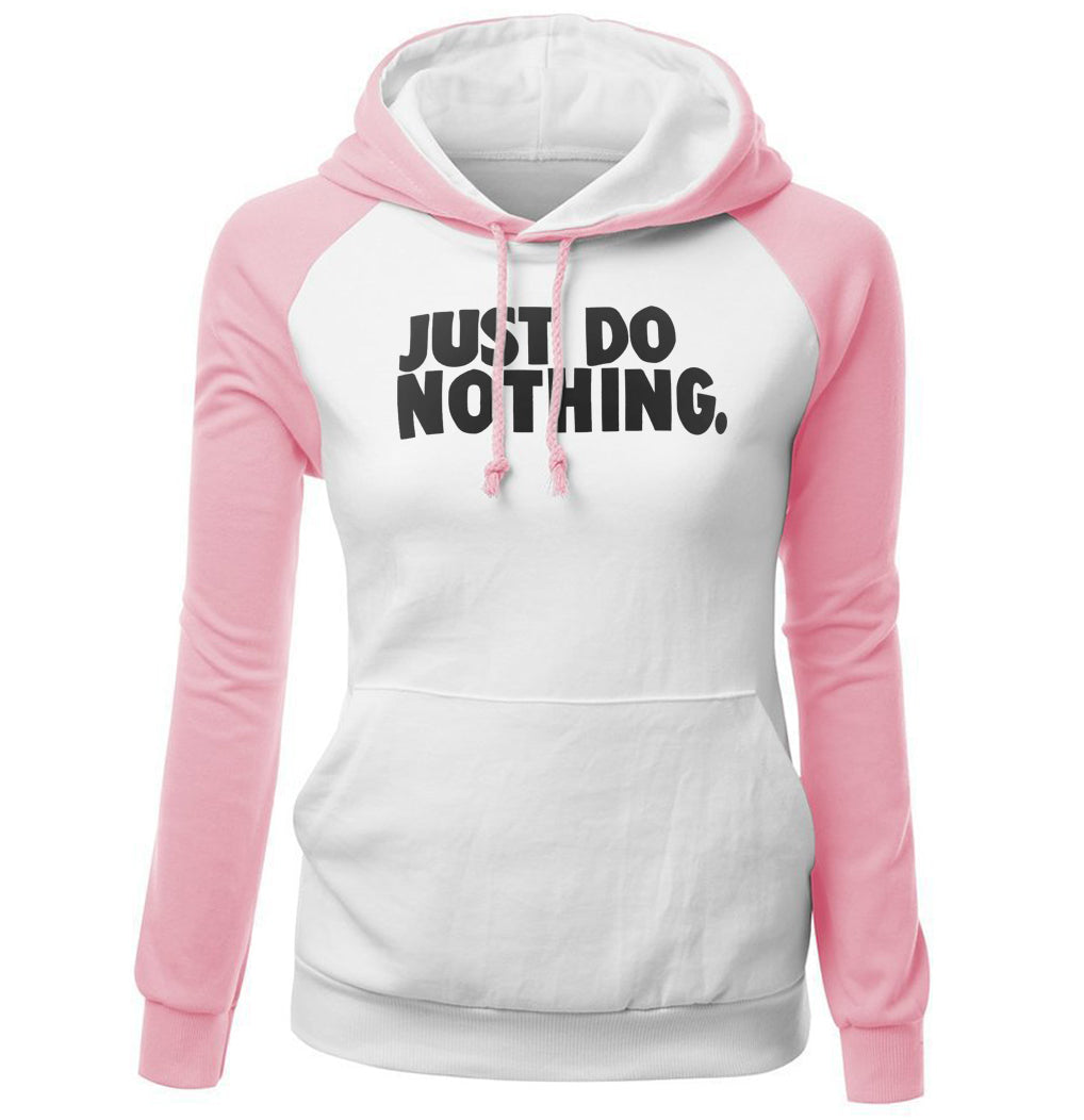 Just DO NOTHING Raglan Hoodie