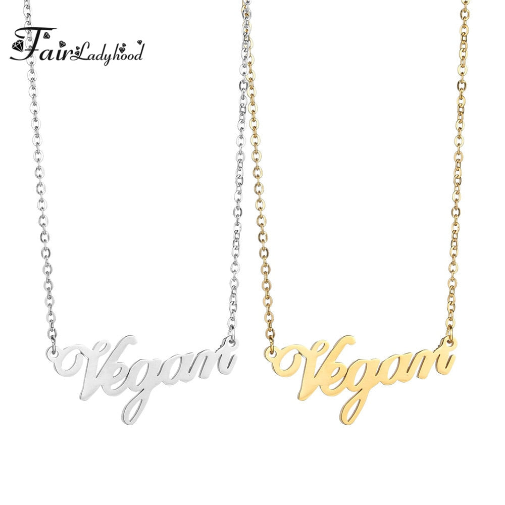 FairLadyHood Fashion Accessories Vegetarian Symbol Pendant Stainless Steel Necklace Vegan Letters Herbivore Necklace For Women