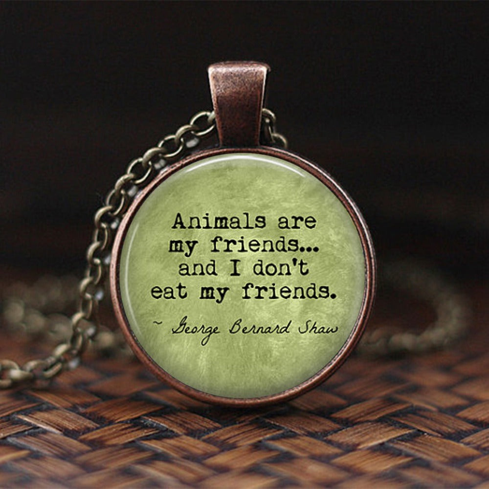 Vegetarian Quote Jewelry Animals Are My Friends Vegetarian Dome Glass Pendant Statement Necklace Vegan Jewelry Drop Shipping