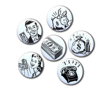 Money Dreams set of six 1 inch Magnets