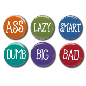"Ass Swear Word Magnets Set of Six 1"" magnets"