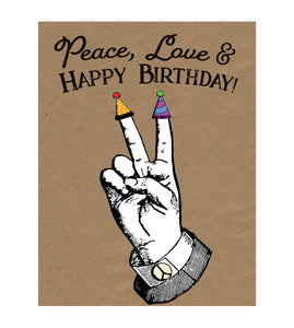 Peace, Love and Happy Birthday Funny Greeting Card
