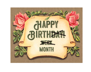 Happy Birthday, Week, Year Greeting Card