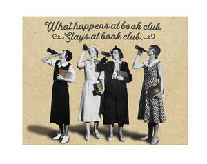 What Happens at Book Club, Stays at Book Club Greeting Card