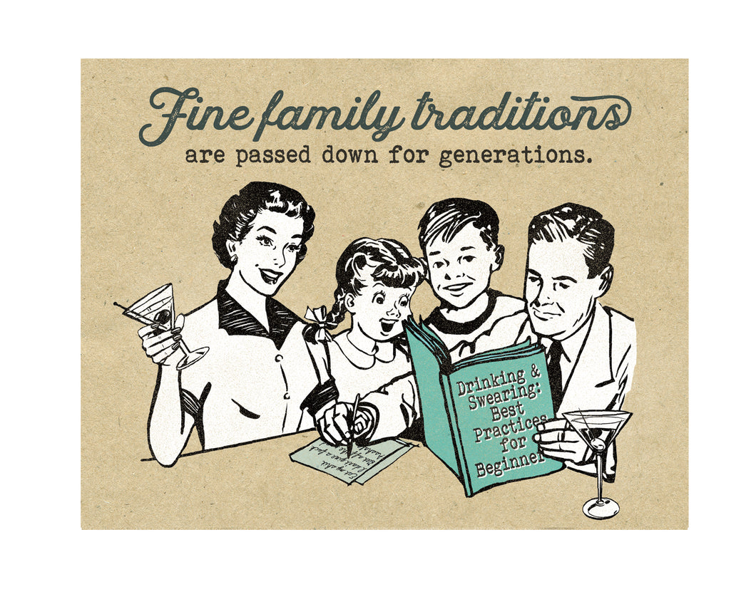 Funny Family Traditions: drinking and swearing Greeting Card