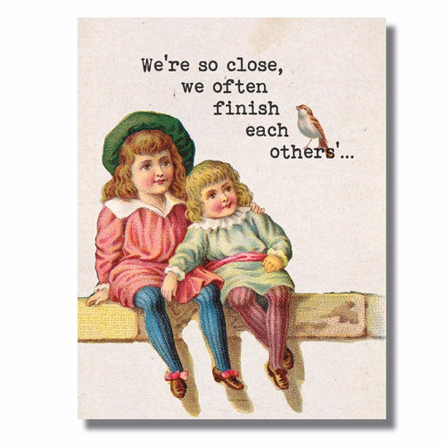 Close Friends Funny Birthday Card