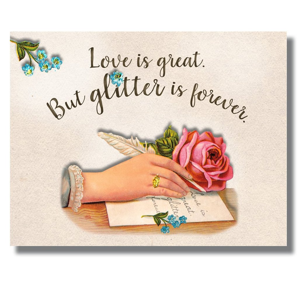 Glitter is Forever Glitter Greeting Card