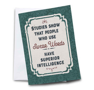 People Who Swear Have Superior Intelligence Birthday Card