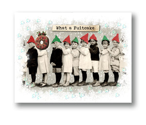 What a Fruitcake Christmas Card