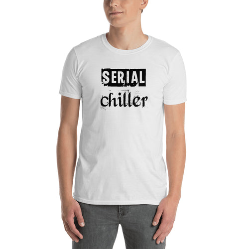 Serial Chiller T Shirt White Funny Serial Chiller T Shirt for Men - FlorenceLand