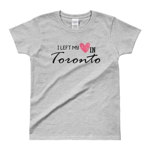 I Left My Heart in Toronto T Shirt Grey Toronto Love T Shirt for Women - FlorenceLand