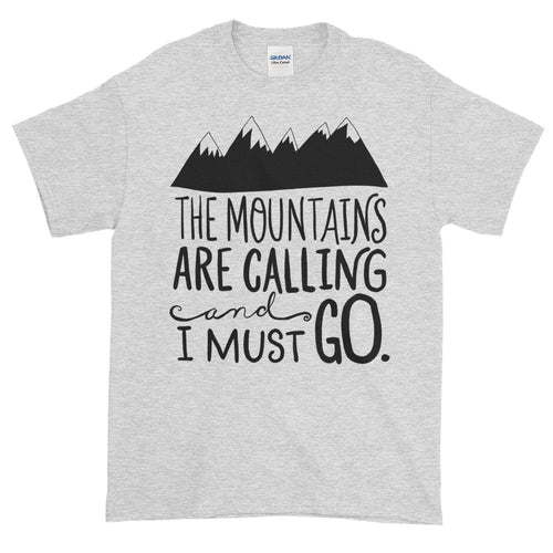 The Mountains Are Calling and I Must Go T Shirt Grey Cotton T Shirt for Men
