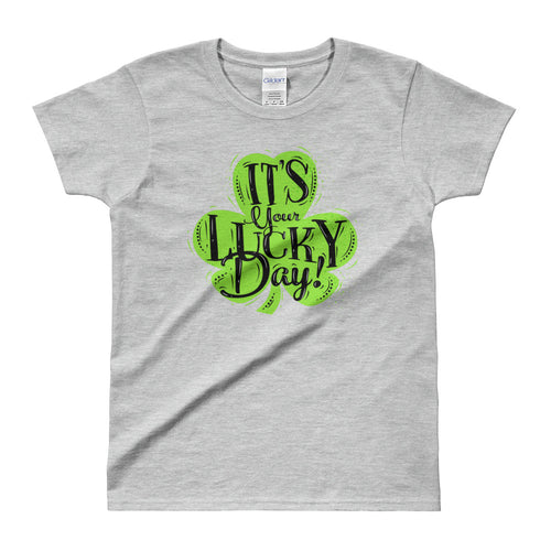 Its Your Lucky Day T Shirt Grey Shamrocks St Patrick's Day T Shirt for Women - FlorenceLand