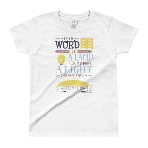 Your Word is a Lamp To My Feet and a Light To My Path T Shirt White Bible Verses T Shirt for Women - FlorenceLand