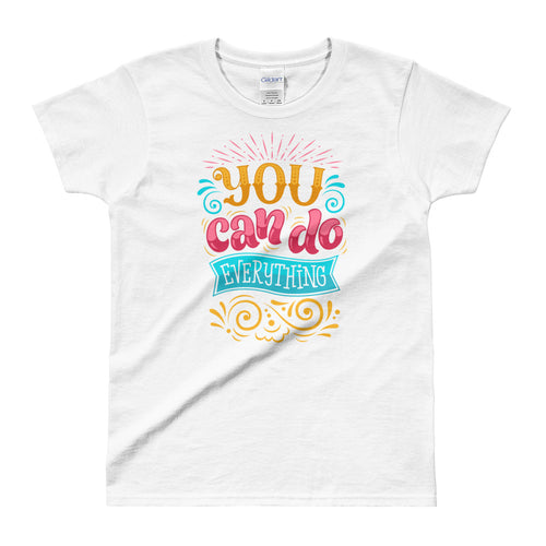 You Can Do EveryThing T Shirt White Motivational T Shirt for Women - FlorenceLand
