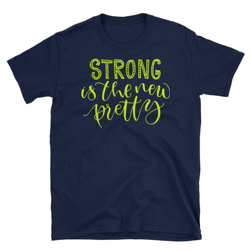 Strong is The New Pretty T-Shirt Navy Strong Pretty Woman Tee Shirt - FlorenceLand