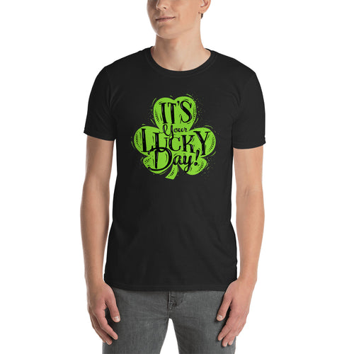 Its Your Lucky Day T Shirt Black Shamrocks St Patrick's Day T Shirt for Men - FlorenceLand
