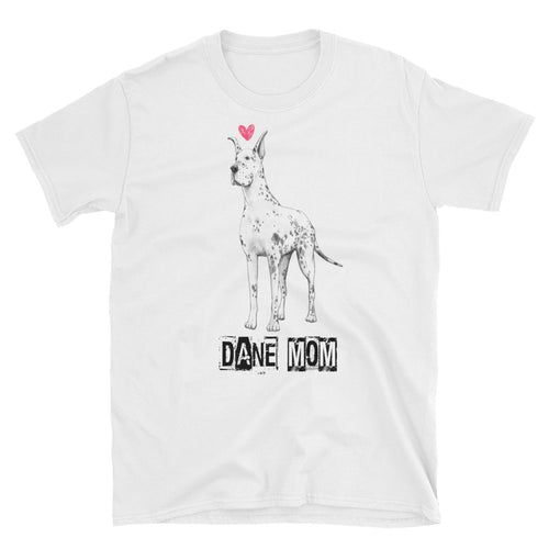 Great Dane Mom T Shirt White Great Dane Lady T Shirt Unisex Mothers Day Gift T Shirt Idea - FlorenceLand